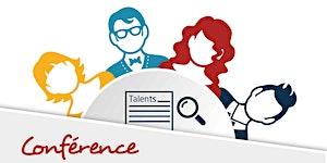 Conférence : A la recherche de Talents Commerciaux ?...