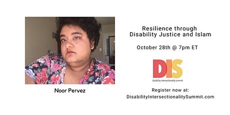 DIS 2021: Resilience through Disability Justice and Islam tickets