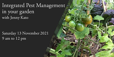 Integrated Pest Management in your garden with Jenny Kato tickets