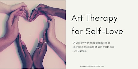 Art Therapy for Self-Love: 4 Week Program tickets