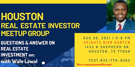 [IN PERSON] Houston Investor Monthly Meetup - Questions & Answers tickets