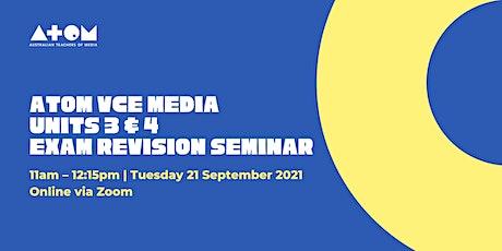 ATOM VCE Media Units 3&4 Exam Revision Seminar for Students tickets