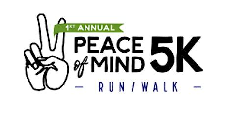 Peace of Mind 5K Run/Walk tickets
