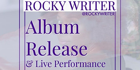 Rocky Writer Album Release and Live Performance tickets