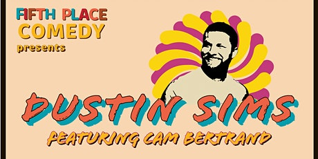 Fifth Place Comedy Presents Dustin Sims tickets
