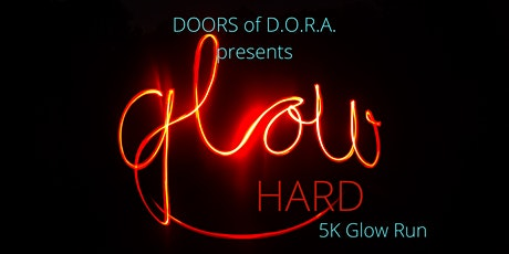 Glow Hard with DOORS of D.O.R.A. 5K Virtual Glow Run tickets