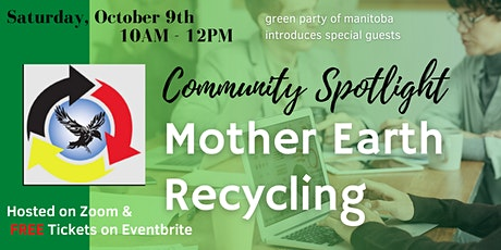 Community Spotlight- Mother Earth Recycling tickets