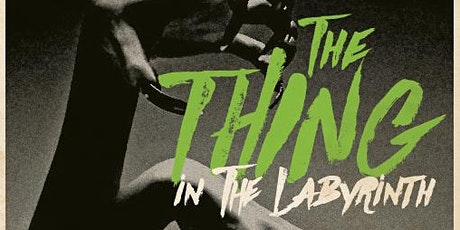 The Thing in the Labyrinth horror book club with A.E. Santana tickets