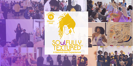 SOulFULLY Textured™ , A Natural Hair Experience tickets
