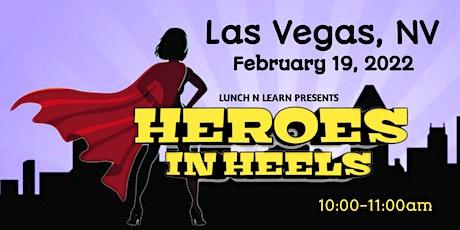Heroes In Heels: Women's Conference-Las Vegas, NV tickets
