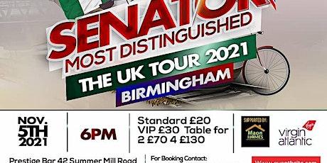 Senator live in Birmingham..the most distinguished 2021UKTOUR tickets