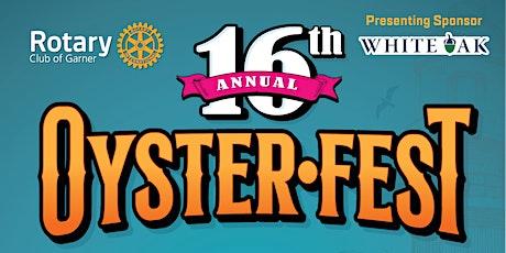 16th Annual Garner Rotary OysterFest tickets