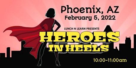 Heroes In Heels: Women's Conference - Phoenix, AZ tickets