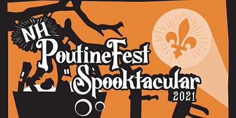 NH PoutineFest Spooktacular 2021 tickets