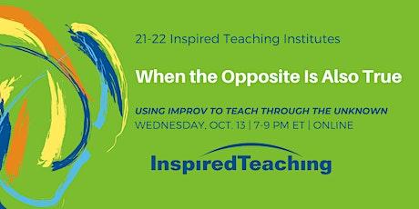 October Inspired Teaching Institute (ONLINE) tickets