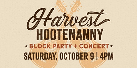 2nd Annual Harvest Hootenanny Block Party tickets