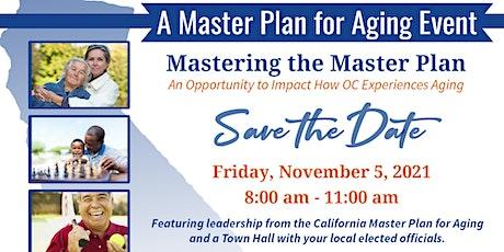 Mastering the Master Plan (Buena Park Senior Activity Center) tickets