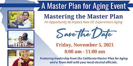 Mastering the Master Plan (Tustin Senior Center) tickets