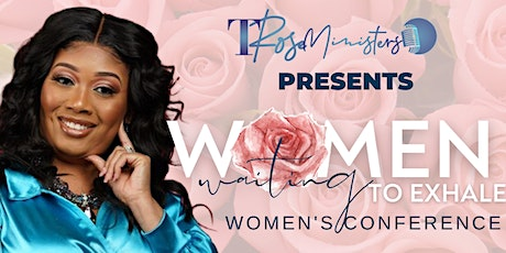2021 Women Waiting to Exhale Women's Conference tickets