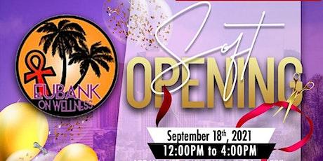 Eubankonwellness, LLC. Soft Opening tickets