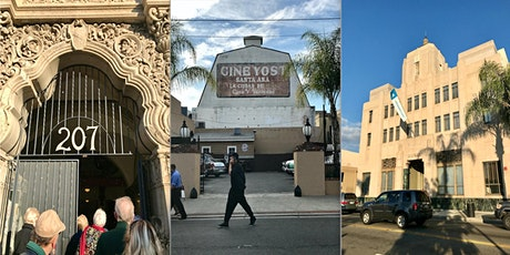 Walking Tour of the Historic Architecture of Downtown Santa Ana tickets