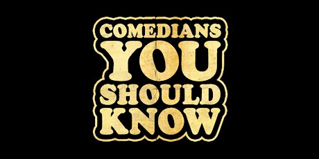 Comedians You Should Know (CYSK) tickets