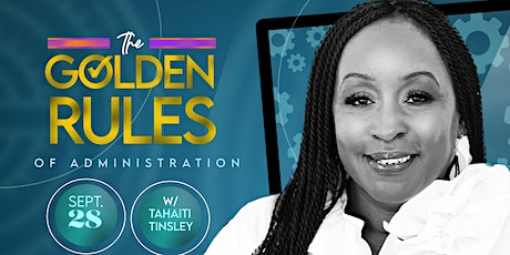 THE GOLDEN RULES OF ADMINISTRATION tickets
