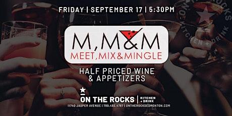 POSTPONING  TO OCT 15 -  Meet, Mix, & Mingle tickets