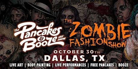 The Dallas Pancakes & Booze Art Show w/ Zombie Fashion Show tickets