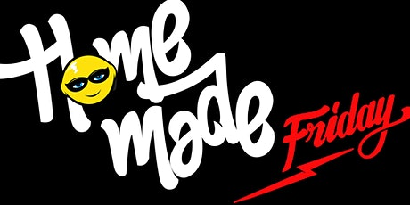 Homemade Friday - 22nd October 2021 tickets