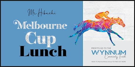 Melbourne Cup Lunch at Mr Hibachi tickets