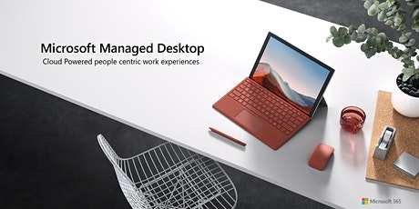 Managing Desktops in a Hybrid Workplace - A Microsoft Perth Exclusive Event tickets