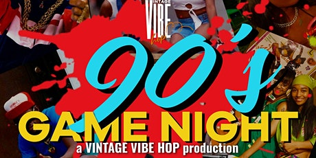 Vintage Vibe Hop 90's Game Night tickets