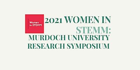 2021 Women in STEMM: Murdoch University Research Symposium tickets