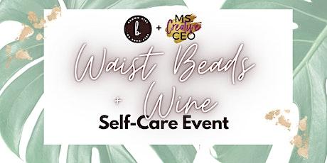 Waist Beads + Wine tickets