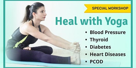 Heal With Yoga - PCOS, Diabetes, Thyroid, Heart Problems tickets