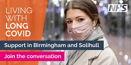 Living with Long COVID: support in Birmingham and Solihull tickets
