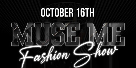 Muse Me Fashion Show tickets