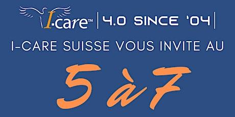 Afterwork First Edition / I-care Suisse 5 à 7 billets