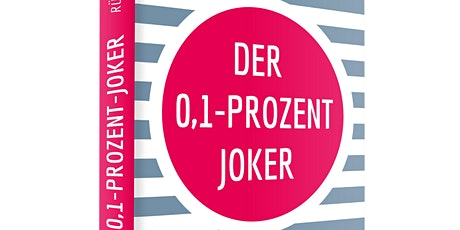 SALON LUITPOLD c/o Murmann Publishers: DER 0,1-PROZENT JOKER | Rüdiger Fox Tickets