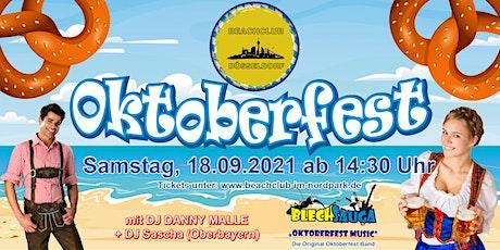 Oktoberfest mit original Oktoberfest Band und DJ - im Beachclub Düsseldorf! Tickets
