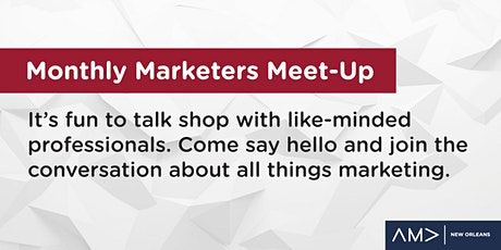 Monthly Marketers Meet-Up tickets