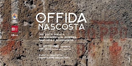 OFFIDA NASCOSTA Domenica 19 Settembre ore 20:45 Piazzale delle Merlettaie biglietti