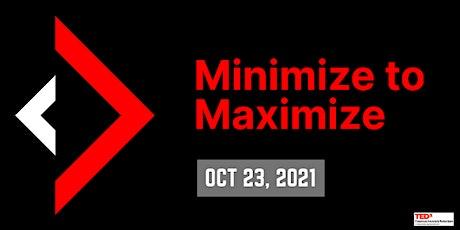 TEDx Erasmus University Rotterdam - Minimize to Maximize tickets