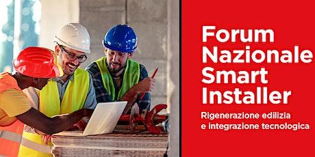 Forum Nazionale Smart Installer biglietti
