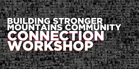 Building Stronger Mountains Community | Connection Workshop tickets