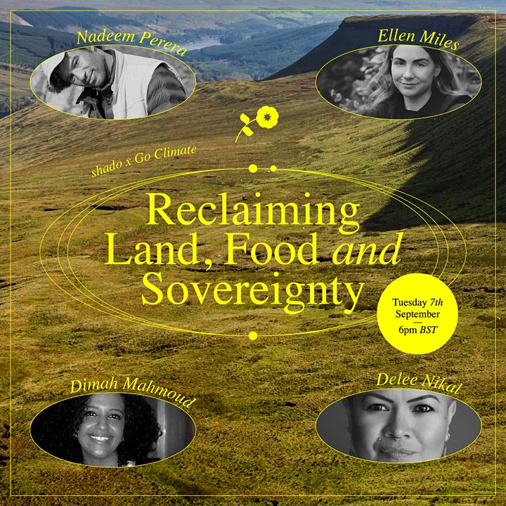 shado x GoClimate present: Reclaiming food, land and sovereignty image