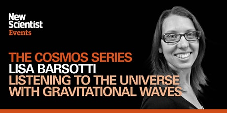 Listening to the universe with gravitational waves tickets