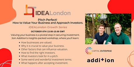 Pitch perfect! How to value your business and approach investors. tickets