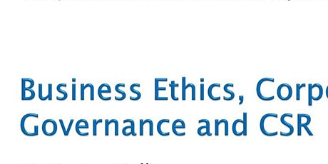 CORPORATE GOVERNANCE BUSINESS ETHICS AND CORPORATE SOCIAL RESPONSIBILITY tickets